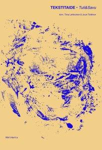 Tuli&Savu-kirja Tekstitaide keskittyy kuvan ja tekstin kohtaamisiin runoudessa ja kuvataiteessa. Sen ovat toimittaneet runoilija, FM Tiina Lehikoinen ja FM Jouni Teittinen. TEKSTITAIDE, 128 s. ISBN 978-952-9886-24-1. Nihil Interit ry 2012.